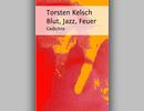 Cover für mein eigenes Gedichtbuch »Blut, Jazz, Feuer«
